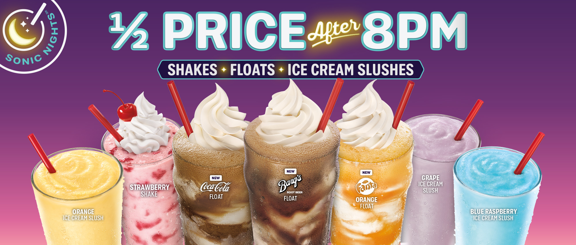 Half price Shakes, Floats and Ice Cream Slushes after 8pm!