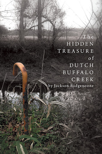 The Hidden Treasure of Dutch Buffalo Creek cover