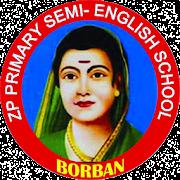 ZPP School Borban - जि.प.शाळा बोरबन ता. संगमनेर