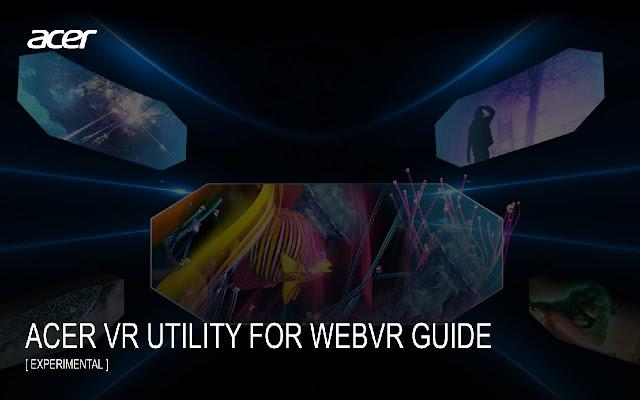 Acer VR Utility for WebVR (experimental)