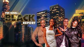 Fox Soul's Black Report thumbnail