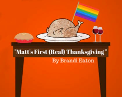 Matt's First (Real) Thanksgiving