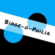 Binge-o-Philia