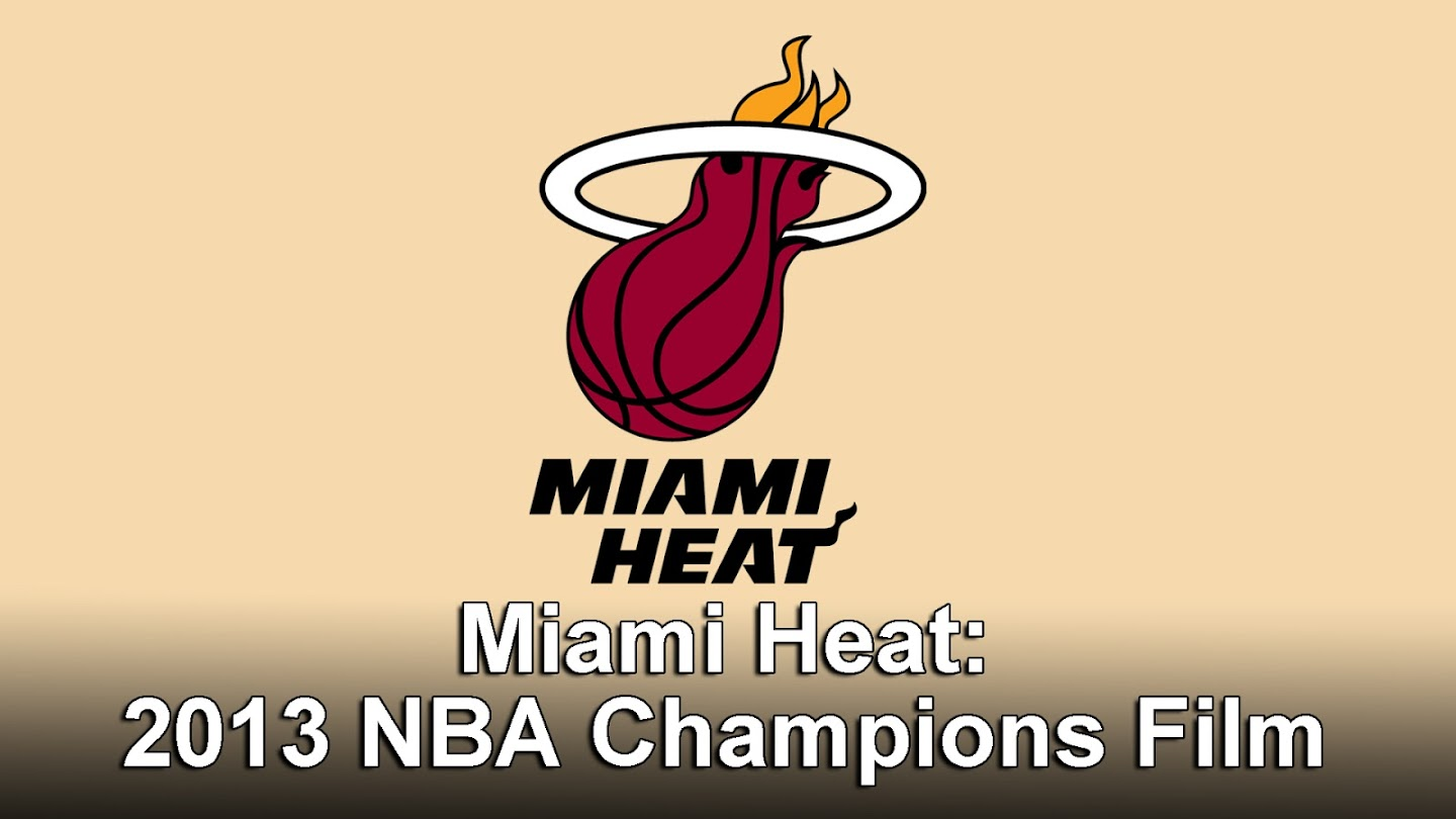 Watch Miami Heat: 2013 NBA Champions Film live