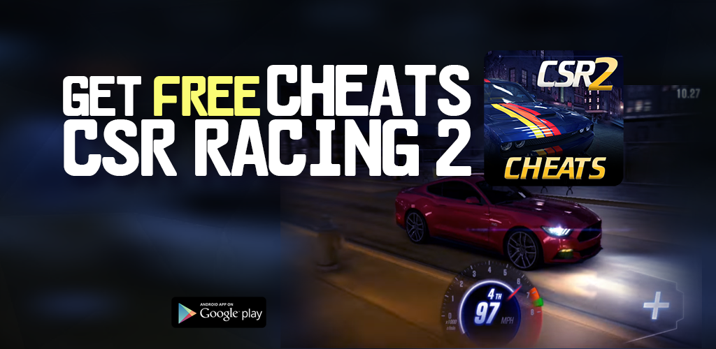 Download NEW Cheat CSR Racing 2 APK latest version app for
