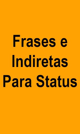 Frases e Indiretas Para Status 1.1.0 screenshots 1