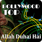 Bollywood Top: Allah Duhai Hai Lyrics