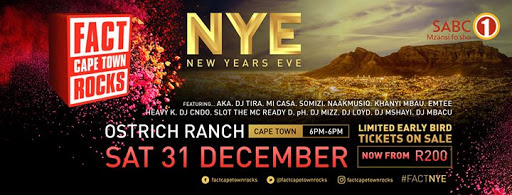 FACT Cape Town ROCKS NYE with SABC1 & Metro FM : Cape Town Ostrich Ranch