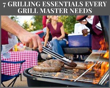 7 Grilling Essentials Every Grill Master Needs Recipe