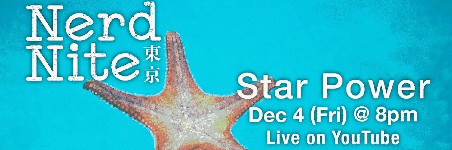 Nerd Nite Tokyo: STAR POWER