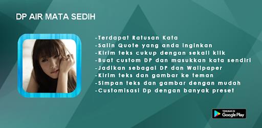 Dp Air Mata Sedih Terbaru التطبيقات على Google Play