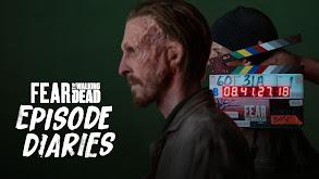 Fear the Walking Dead: Episode Diaries thumbnail