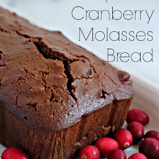 Spiced Cranberry Molasses Bread.