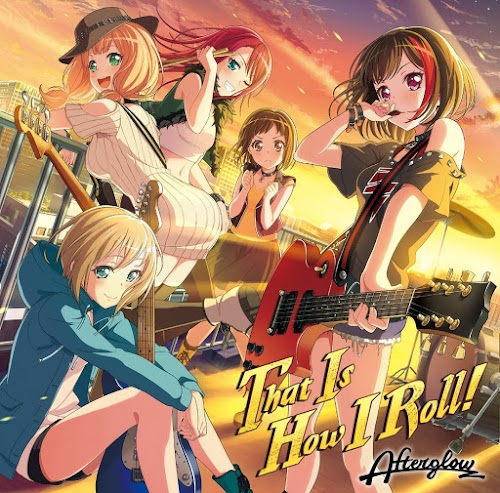 BanG Dream! Afterglow - That Is How I Roll!