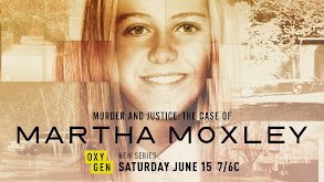 Murder and Justice: The Case of Martha Moxley thumbnail