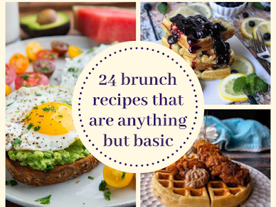 24 Brunch Recipes That Are Anything but Basic