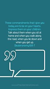 Bible Verses About Children Mobile Wallpaper Deuteronomy 6-6-7 Thumbnail