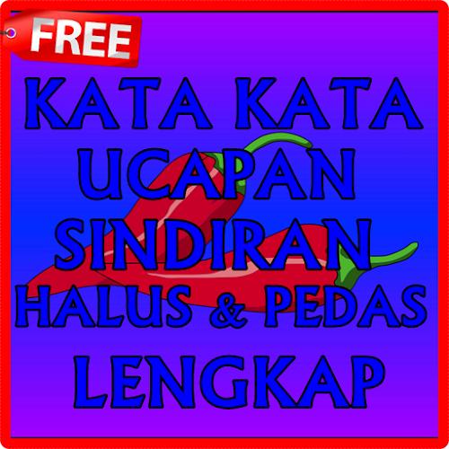 Download Kata Kata Sindiran Halus Dan Pedas Apk Latest