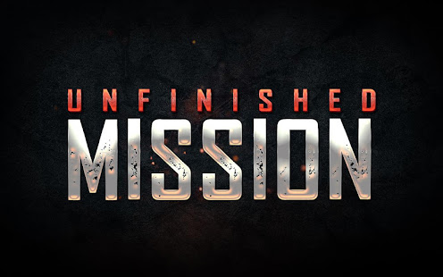 Unfinished Mission 1