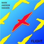 Flight: Songs about Love Life & Hope