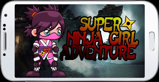Super Ninja Girl Adventure