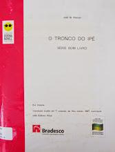 Photo: O tronco do Ipê Alencar, José de  Localização: Braille F A353t  Edição Braille