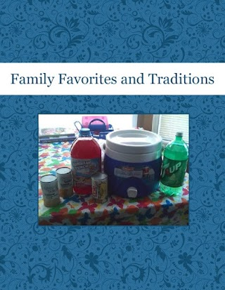Family Favorites and Traditions