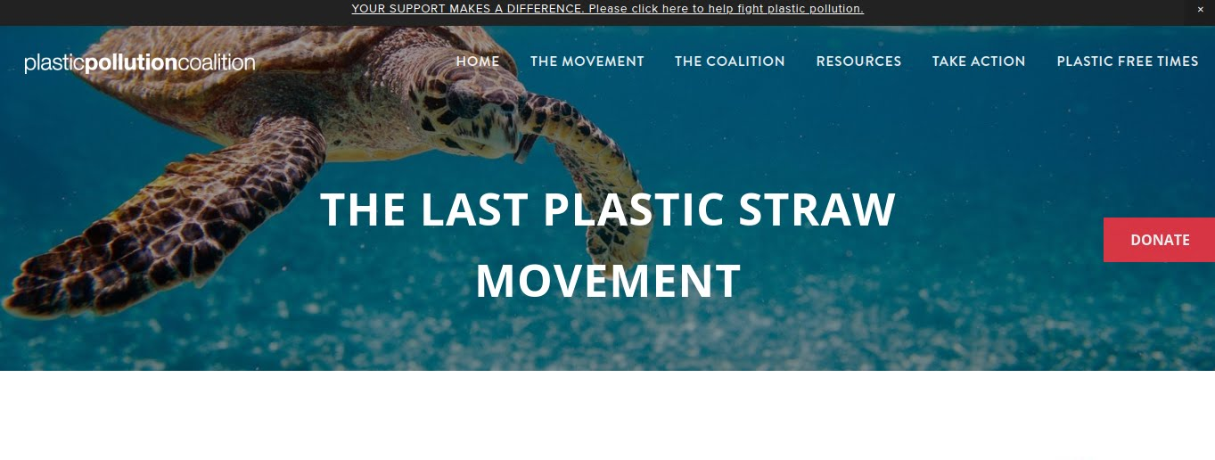 ( source: http://www.plasticpollutioncoalition.org/no-straw-please/ )