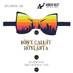 Monday Night Don'T Call It Hotlanta