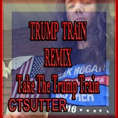 Trump Train (Remix)