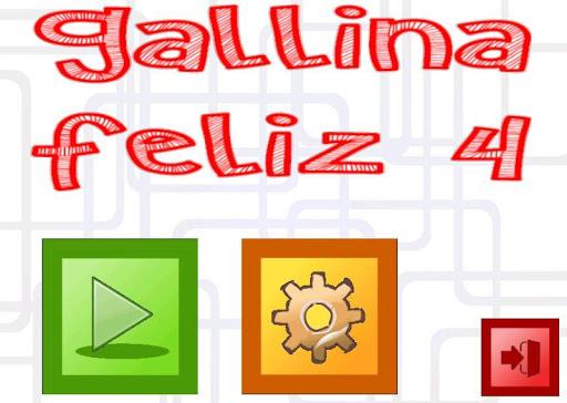 Gallina Feliz 4
