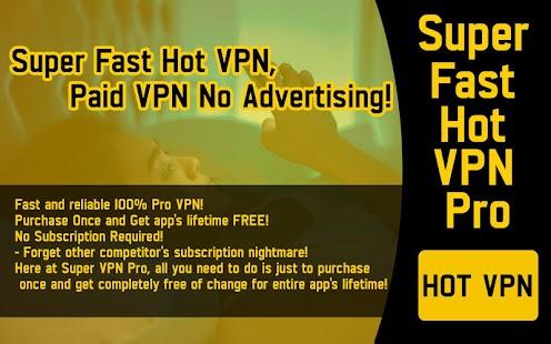 How to Download Super Fast Hot VPN Pro Vpn Proxy Master