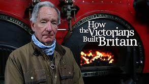 How the Victorians Built Britain thumbnail