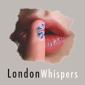 Little London Whispers