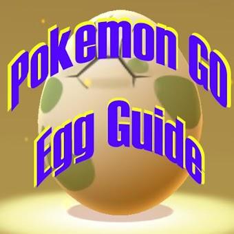 Egg Guide for Pokemon GO