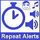 Repeat Reminder Alerts with Voice (app)