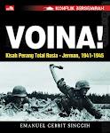 """""""Konflik Bersejarah - Voina! - Kisah Perang Total Rusia-Jerman 1941–1945 - Emanuel Gerrit Singgih"""""""