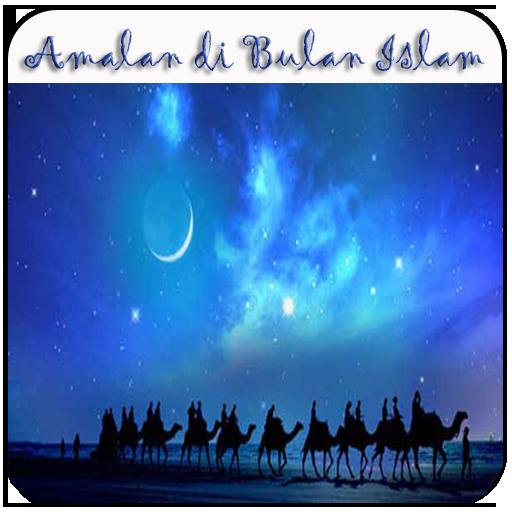 Amalan Bulan Islam