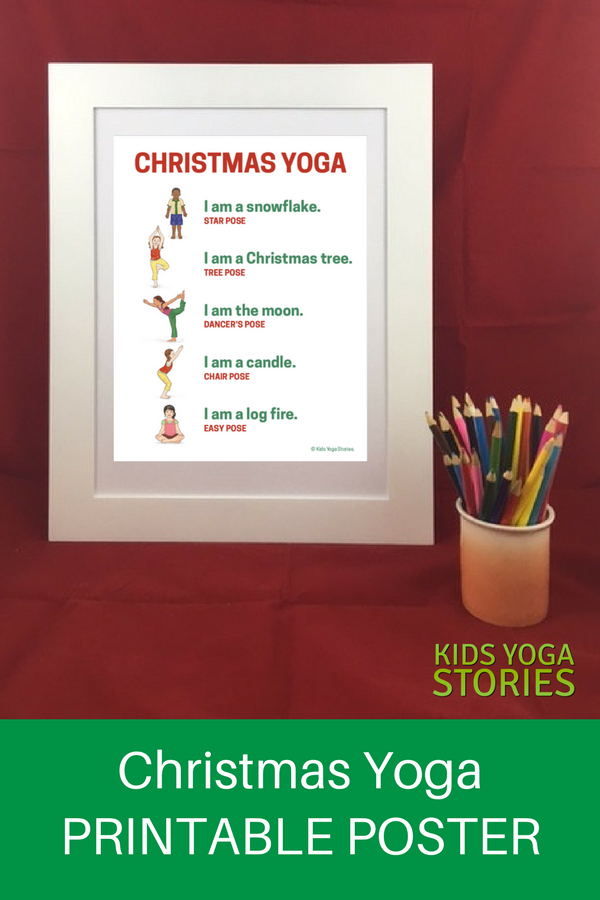 5 Christmas Yoga Poses For Kids Printable Poster