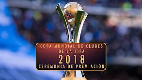Copa Mundial de Clubes de la FIFA 2018 - Ceremonia de premiación thumbnail