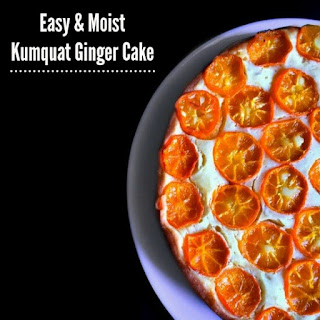 Easy and Moist Kumquat Ginger Cake.