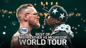 FOX Sports Special: Best of Mayweather vs. McGregor World Tour thumbnail