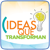 Ideas que Transforman