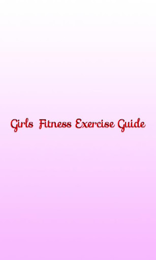 Girls Fitness Exercise Guide