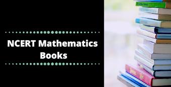 UPSC NCERT Mathematics Books for IAS Exam 2020