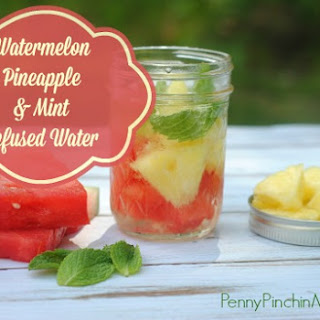 Watermelon, Pineapple & Mint Infused Water