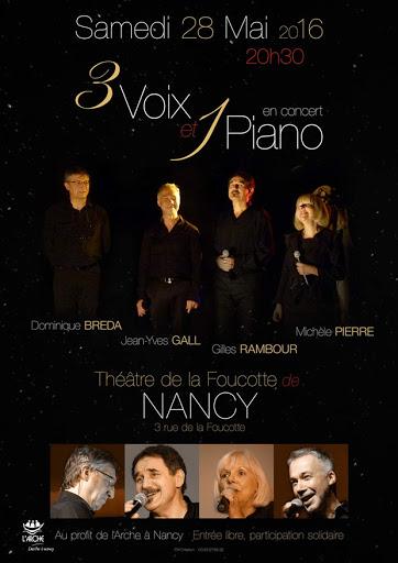 Concert du 28 mai 2016 : 3 voix & 1 piano au profit de L'Arche à Nancy