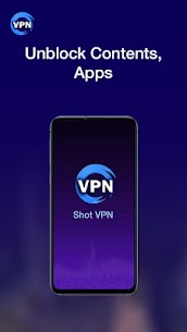Shot VPN – Free VPN Proxy App Download For Android 2