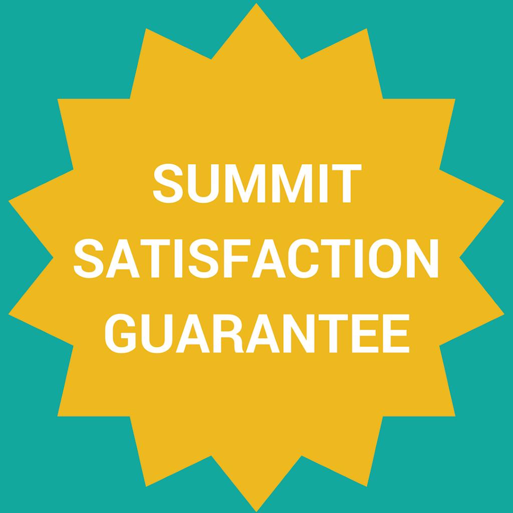 Summit Satisfaction Guarantee