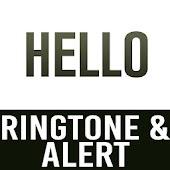 Hello Ringtone and Alert